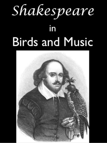Shakespeare in Birds and Music ebook by James Edmund Harting,Edward W. Naylore