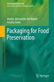 Packaging for Food Preservation ebook by Matteo Alessandro Del Nobile,Amalia Conte