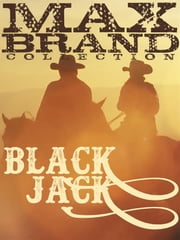 Black Jack ebook by Max Brand