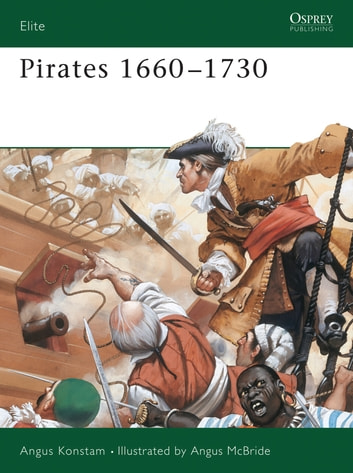 Pirates 1660–1730 ebook by Angus Konstam