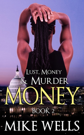 Lust, Money & Murder, Book 2 ebook by Mike Wells