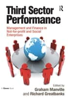 Third Sector Performance ebook by Graham Manville,Richard Greatbanks
