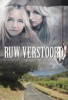 Ruw verstoord ebook by Jara Lee