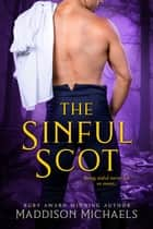 The Sinful Scot ebook by