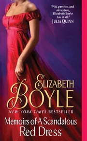 Memoirs of a Scandalous Red Dress ebook by Elizabeth Boyle