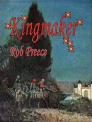 Kingmaker ebook by Rob Preece