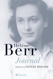 Journal 1942 - 1944 ebook by Hélène Berr,Patrick Modiano