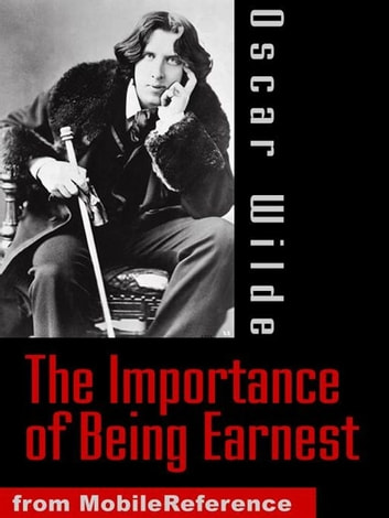 The Importance Of Being Earnest (Mobi Classics) 電子書 by Oscar Wilde
