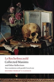 Collected Maxims and Other Reflections ebook by Fran^cois de La Rochefoucauld,E.H. Blackmore,A.M. Blackmore,Francine Gigu�re