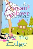 Over the Edge ebook by Susan Lohrer