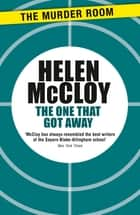 The One That Got Away ebook by Helen McCloy