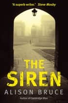The Siren eBook by Alison Bruce