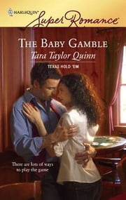 The Baby Gamble ebook by Tara Taylor Quinn