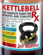 Kettlebell Rx ebook by Jeff Martone
