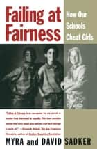 Failing at Fairness ebook by Myra Sadker,David Sadker