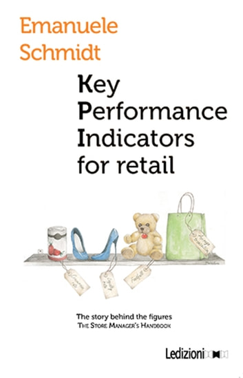 Key performance Indicators for retail ebook by Emanuele Schmidt