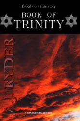 Book Of Trinity ebook by A. J. Ryder