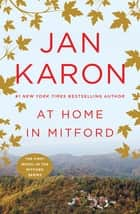 At Home in Mitford ebook by Jan Karon