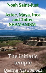 The Initiatic Temple ebook by Noah Saint-Just