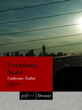 Terminus Nord ebook by Tullat Catherine