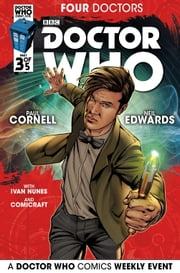 Doctor Who: 2015 Event: Four Doctors #3 ebook by Paul Cornell,Neil Edwards,Ivan Nunes