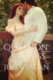 A Question of Class ebook by Julia Tagan