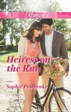Heiress on the Run ebook by Sophie Pembroke