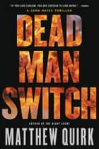 Dead Man Switch ebook by