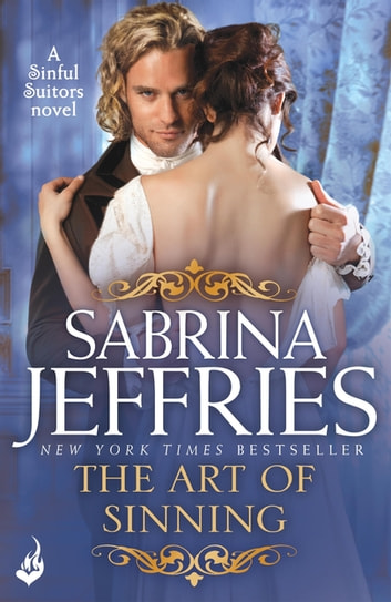 The Art of Sinning: Sinful Suitors 1 ebook by Sabrina Jeffries