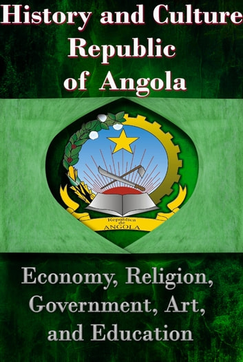 an overview of angolas economy and culture