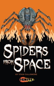 Spiders From Space ebook by Stan Cullimore,Aleksandar Sotirovski