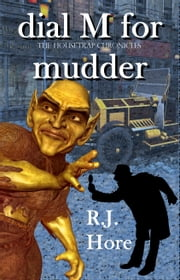 Dial M For Mudder ebook by R. J. Hore