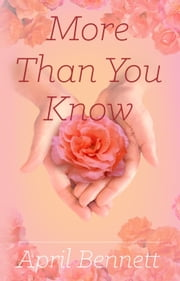 More Than You Know - Second Chances, #2 ebook by April Bennett