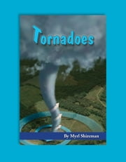 Tornadoes - Reading Level 5 ebook by Myrl Shireman