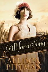 All for a Song ebook by Allison Pittman