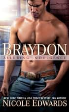 Braydon ebook by Nicole Edwards
