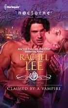 Claimed by a Vampire ebook by Rachel Lee
