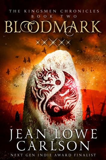 Bloodmark (The Kingsmen Chronicles #2) ebook by Jean Lowe Carlson