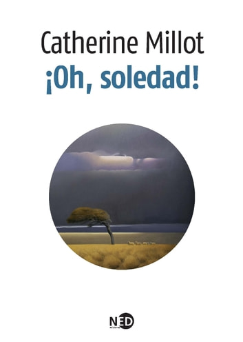 ¡Oh, soledad! ebook by Catherine Millot