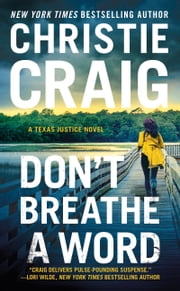 Don't Breathe a Word - Includes a bonus novella ebook by Christie Craig