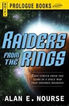 Raiders From The Rings e-kirjat by Alan E Nourse