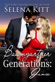 Baumgartner Generations: Janie ebook by Selena Kitt