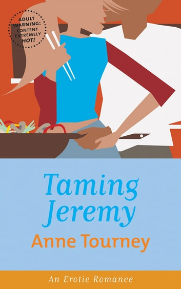 Taming Jeremy ebook by Anne Tourney