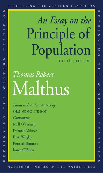 An Essay on the Principle of Population - The 1803 Edition ebook by Thomas Robert Malthus