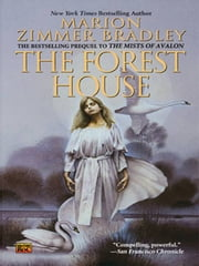 The Forest House ebook by Marion Zimmer Bradley