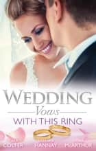 Wedding Vows - With This Ring - 3 Book Box Set, Volume 2 ebook by Fiona McArthur