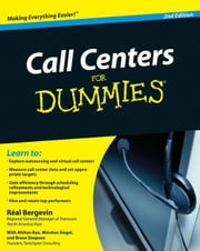 Call Centers For Dummies ebook by Bergevin, Real