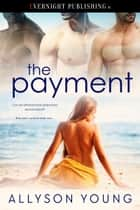 The Payment ebook by Allyson Young