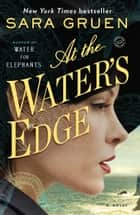 At the Water's Edge ebook by Sara Gruen