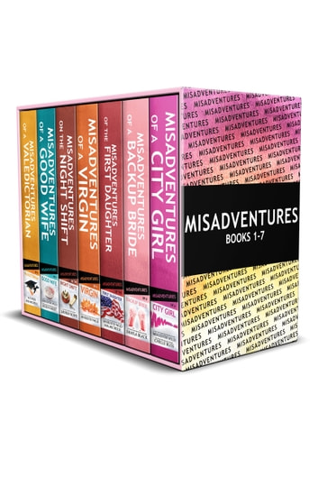 Misadventures Series Anthology Books 1-7 ebook by Meredith Wild,Helen Hardt,Chelle Bliss,Shayla Black,Lauren Rowe,Mia Michelle